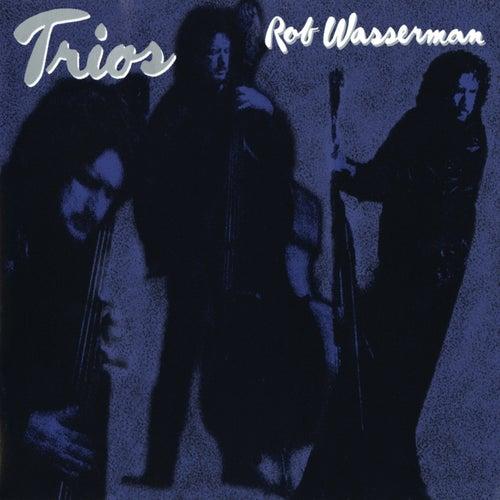 Trios by Rob Wasserman