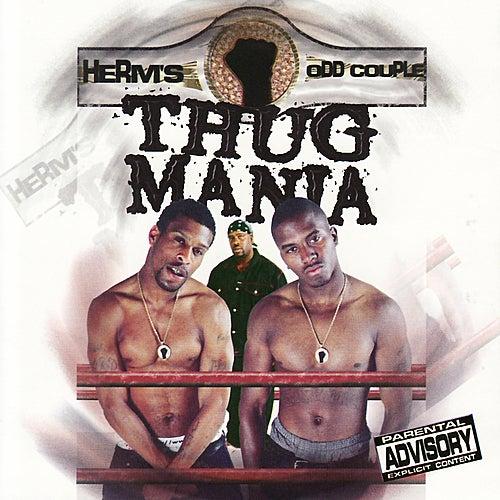 Thug Mania by Da Odd Couple