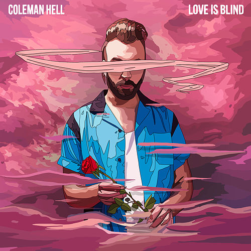 Love Is Blind van Coleman Hell