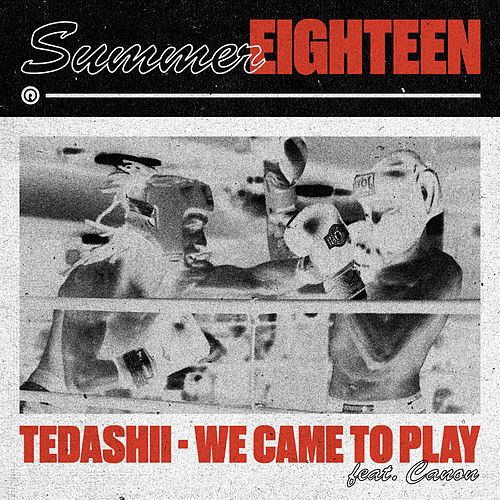 We Came to Play by Tedashii