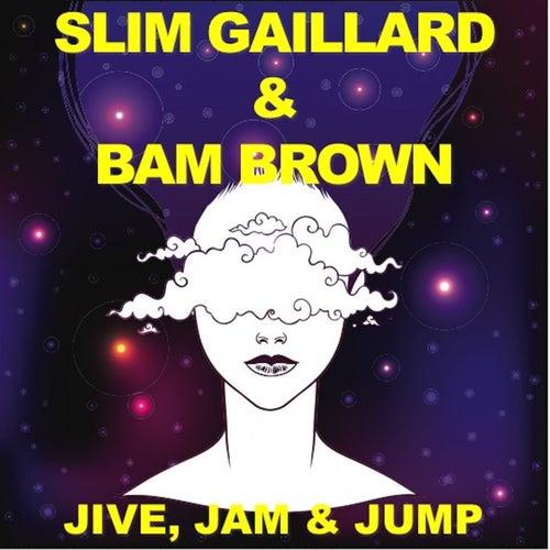 Jive, Jam & Jump (Live) by Slim Gaillard