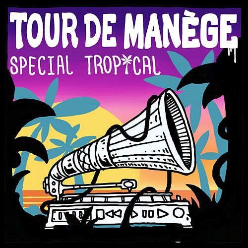 Tour de manège : Special Tropical de Various Artists