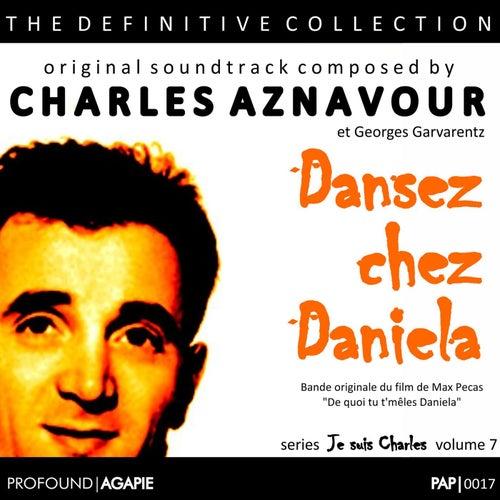 Je Suis Charles, Volume 7; (Dansez chez Daniela) de Charles Aznavour