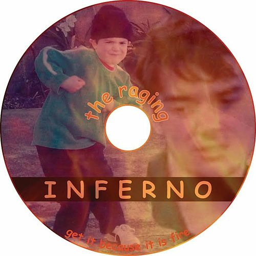 The Raging Inferno de Max Charles