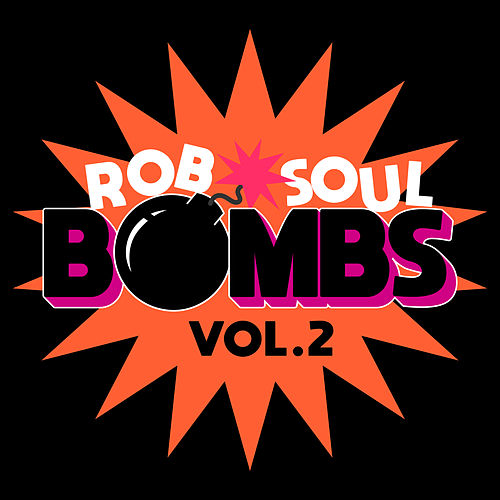 Robsoul Bombs Vol.2 by Various Artists