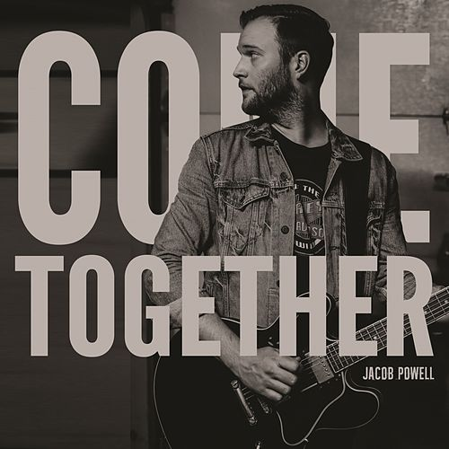 Come Together (Live in Studio) by Jacob Powell