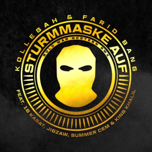 Sturmmaske auf (Gold war gestern RMX) von Kollegah & Farid Bang