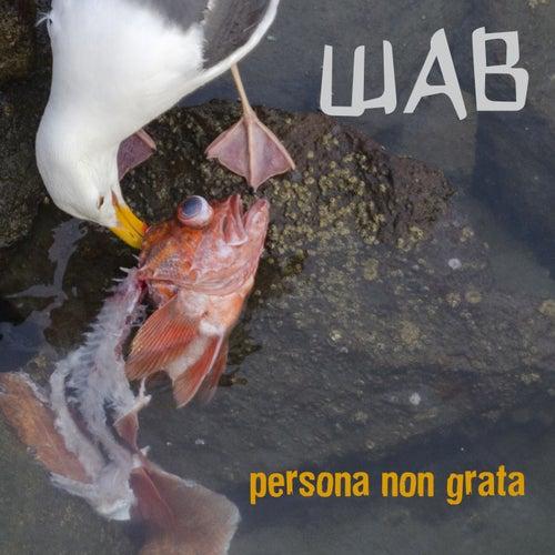Persona non grata de Wab