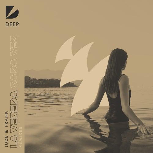 La Vereda (Cada Vez) (Remixes) von Jude & Frank