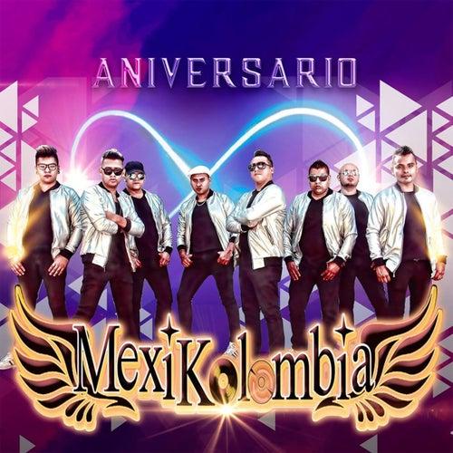 Aniversario by Mexikolombia