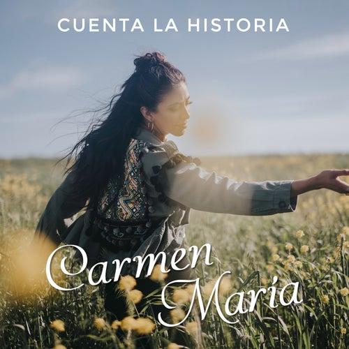 Cuenta la Historia de Carmen María