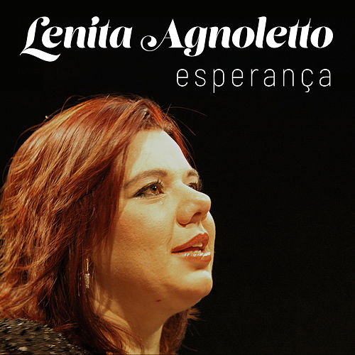 Esperança by Lenita Agnoletto