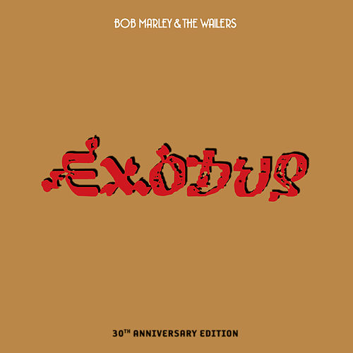 Exodus 30th Anniversary Edition by Bob Marley & The Wailers