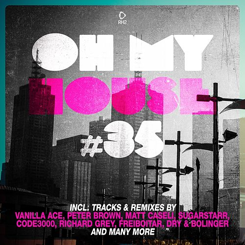 Oh My House #35 de Various Artists