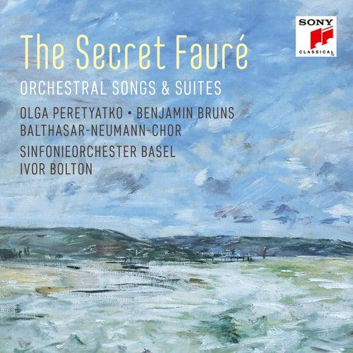 The Secret Fauré: Orchestral Songs & Suites von Olga Peretyatko