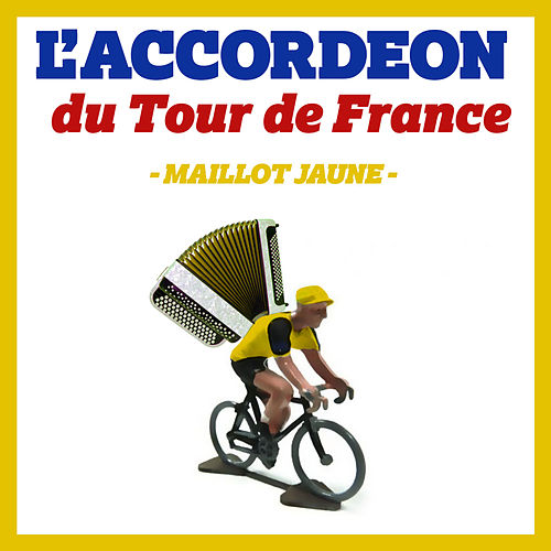 L'accordéon du Tour de France: Maillot jaune von L'Orchestre Paris Tour Eiffel