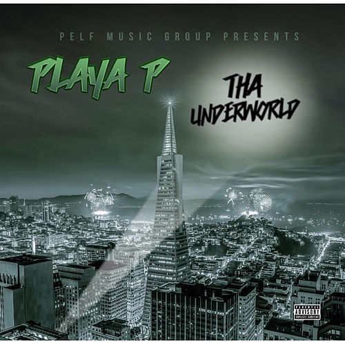 Tha Underworld de Playa P