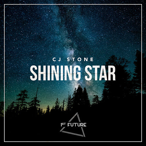 Shining Star (Remixes) von CJ Stone