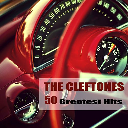 50 Greatest Hits von The Cleftones
