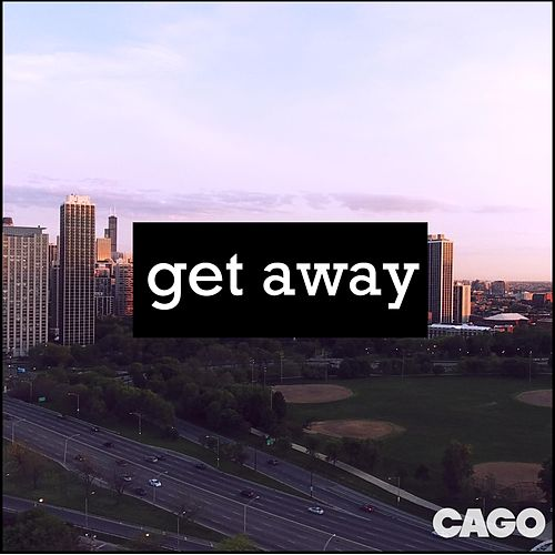 Get Away by Cago