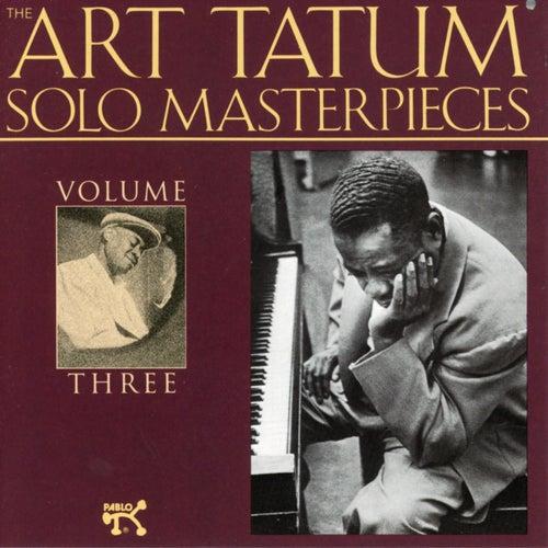 The Art Tatum Solo Masterpieces, Vol. 3 by Art Tatum