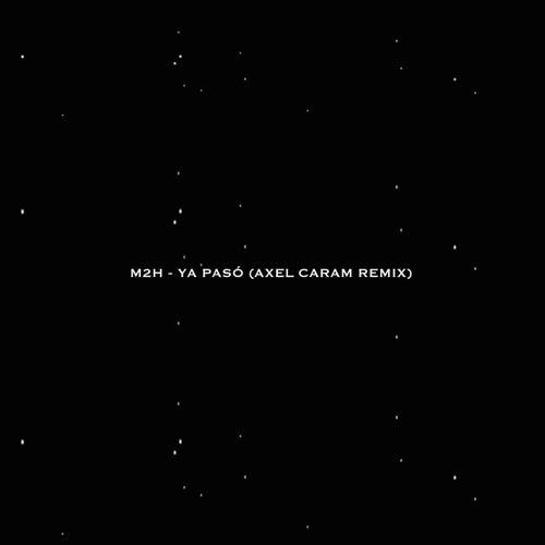 Ya Pasó (Remix) de M2h