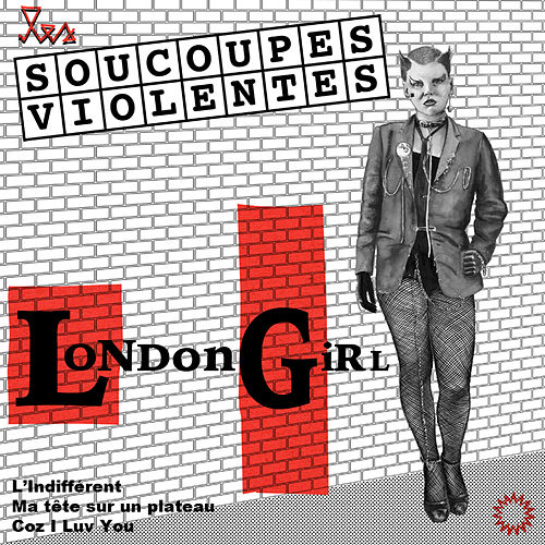 London Girl de Les Soucoupes Violentes