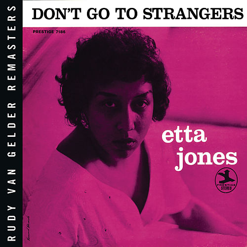 Don't Go To Strangers (Rudy Van Gelder Remaster) de Etta Jones