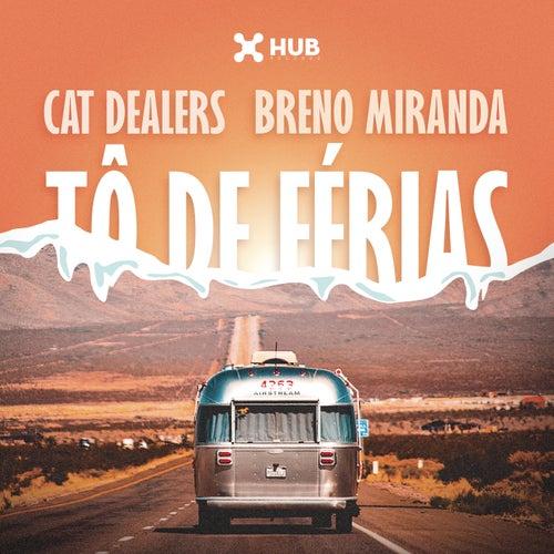 Tô de Férias by Breno Miranda