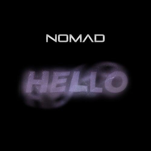 Hello de The Nomad