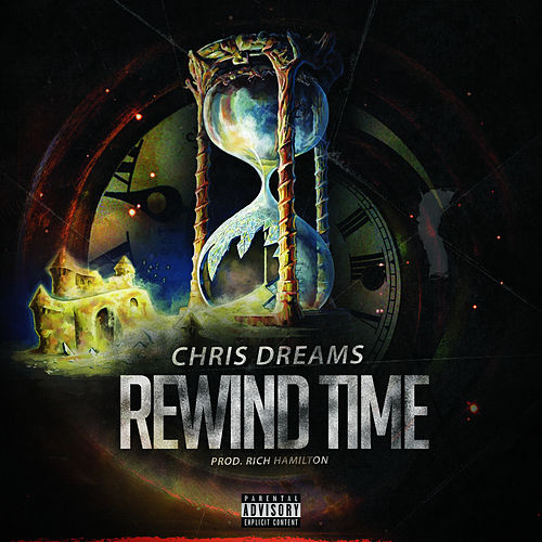 Rewind Time by Chris Dreams