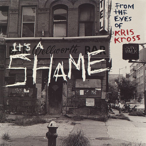 It's a Shame EP by Kris Kross