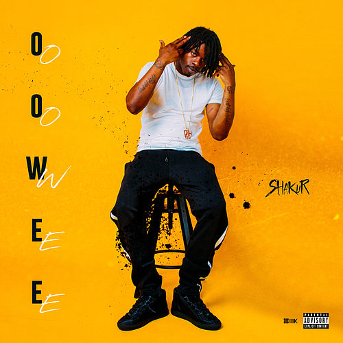 Oowee by Shakur