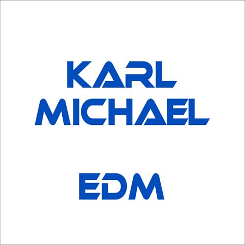 Edm von Karl Michael