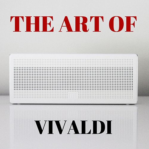 The Art of Vivaldi de Antonio Vivaldi