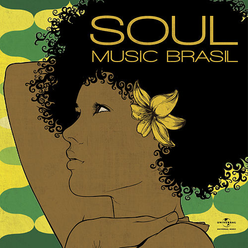 Soul Music Brasil de Various Artists
