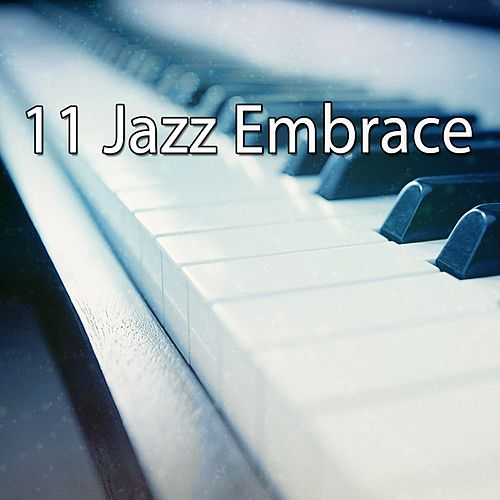 11 Jazz Embrace von Chillout Lounge