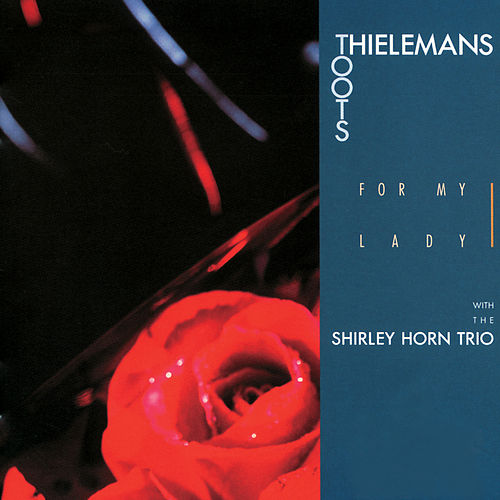 For My Lady by Toots Thielemans