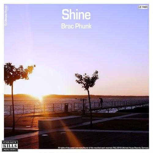 Shine von Brac Phunk