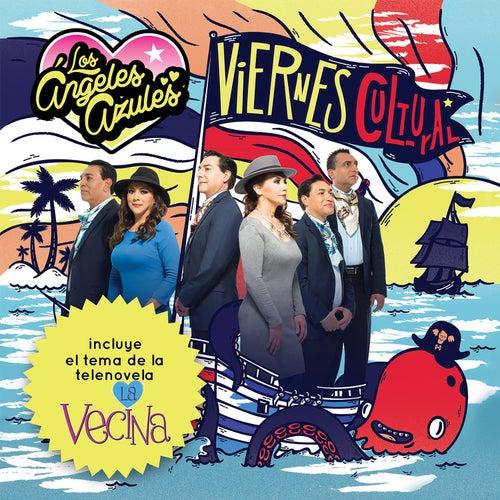 Viernes Cultural by Los Angeles Azules