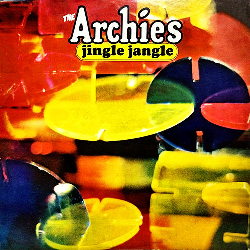 Jingle Jangle by The Archies
