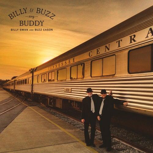 Billy & Buzz Sing Buddy by Billy Swan