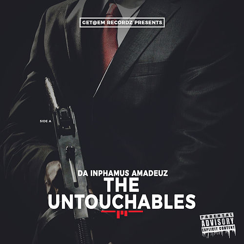 The Untouchables de Da Inphamus Amadeuz