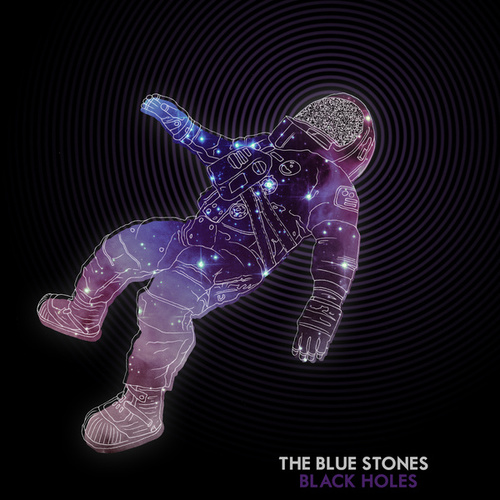 Black Holes by The Blue Stones