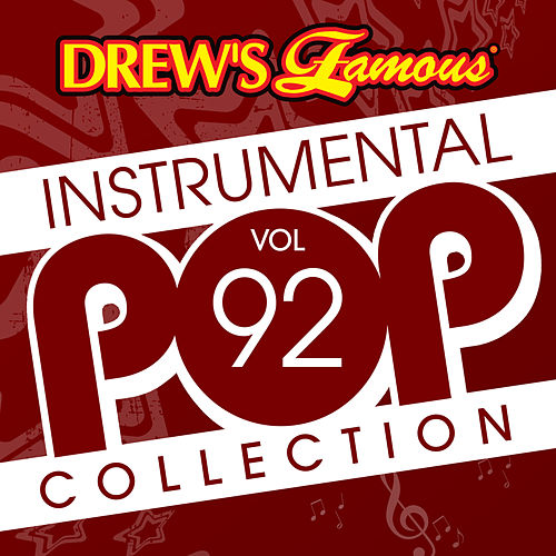 Drew's Famous Instrumental Pop Collection (Vol. 92) by The Hit Crew(1)