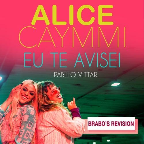 Eu Te Avisei (Brabo's Revision) von Alice Caymmi