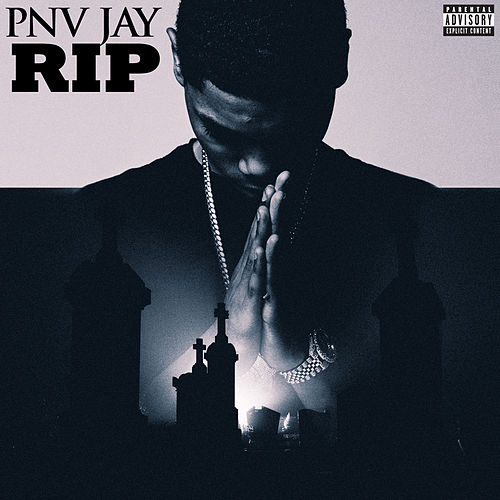 Rip by PNV Jay