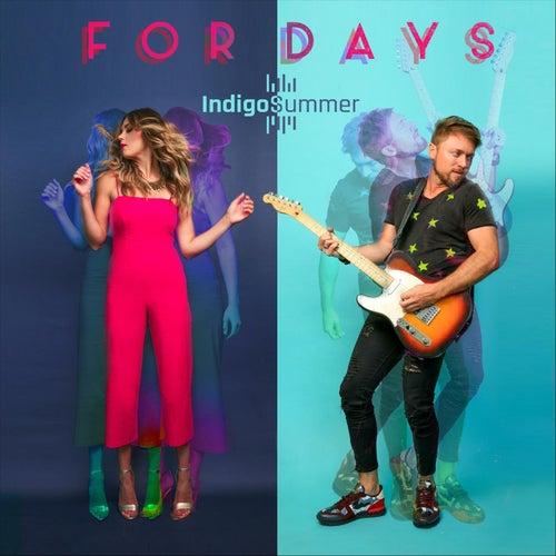 For Days de Indigo Summer