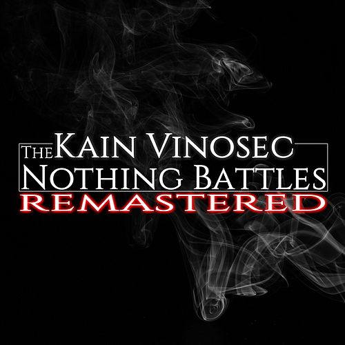 The Nothing Battles Remastered by Kain Vinosec