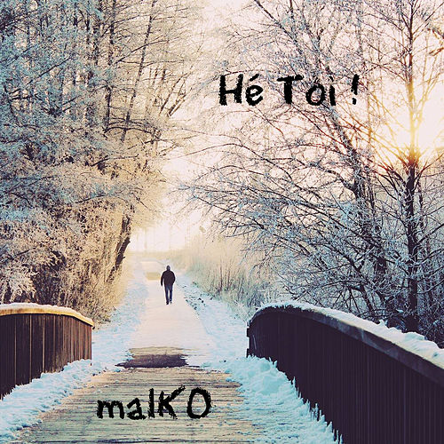 He Toi by Malko